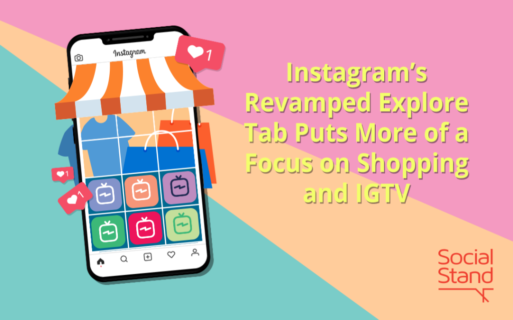 Instagram's Explore Tab Features Shopping and IGTV