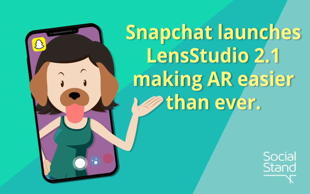 Snapchat Launches Lens Studio 2.1 Making AR Easier Than Ever