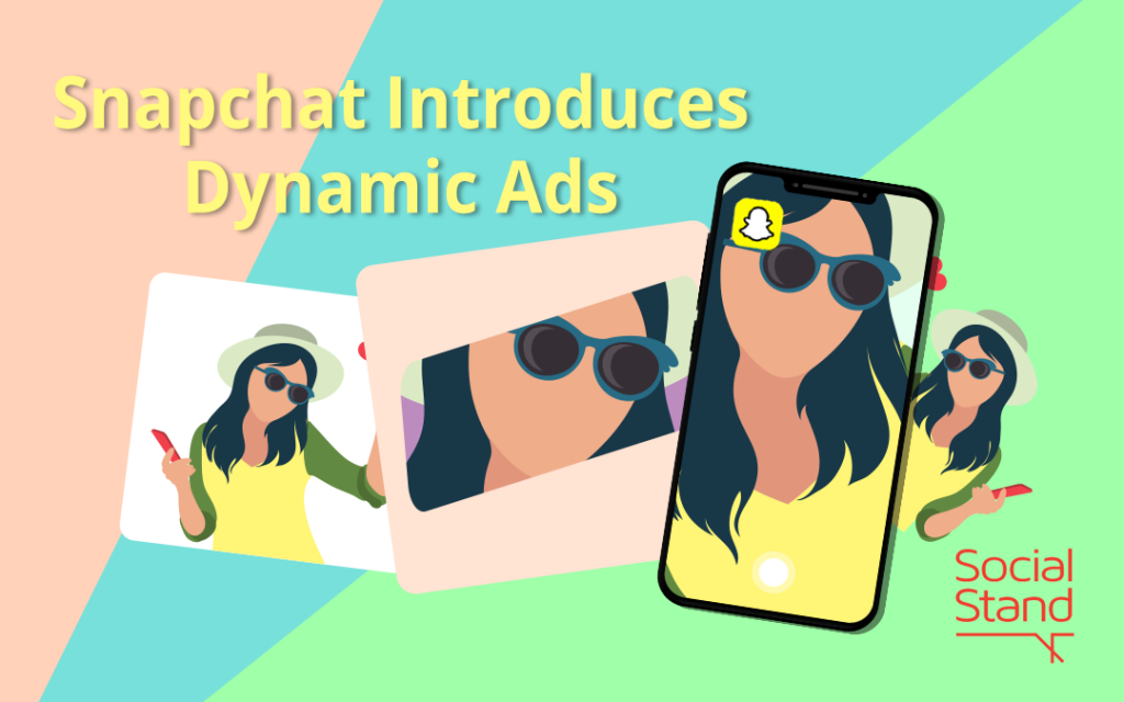 Snapchat Introduces Dynamic Ads
