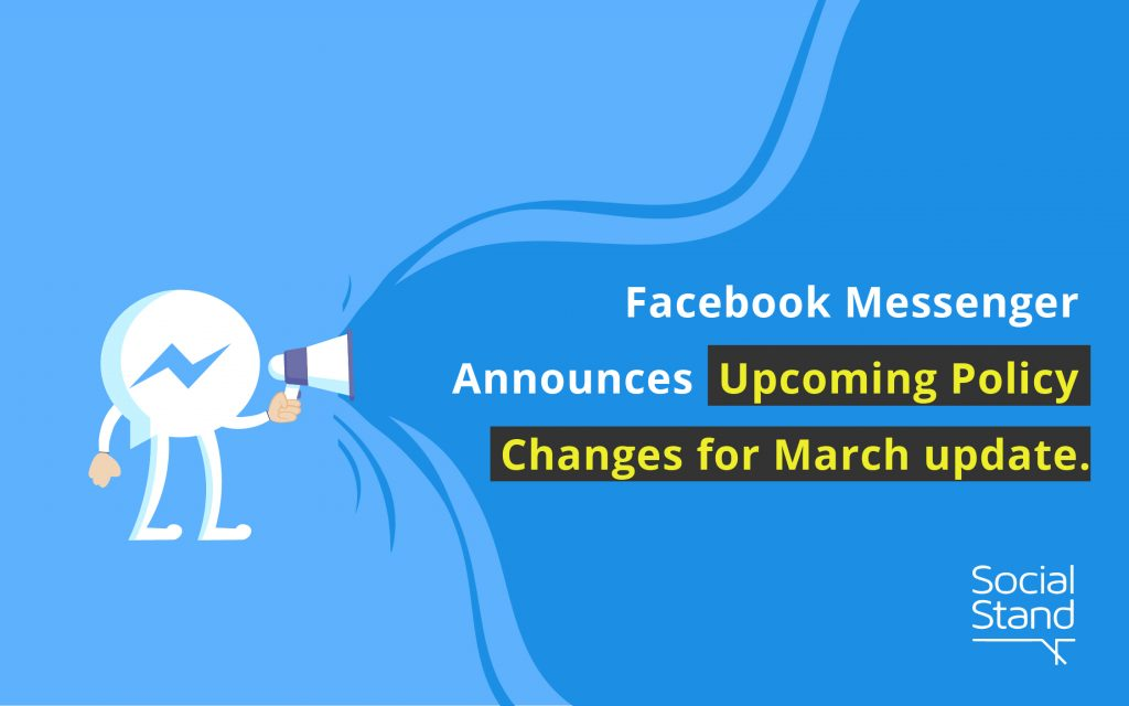 Facebook Messenger Announces Upcoming Policy Changes for March update