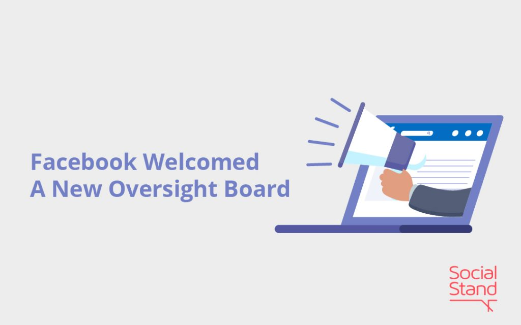 Facebook Welcomed A New Oversight Board