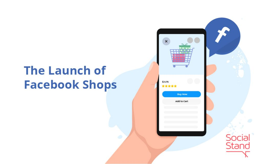 The Launch of Facebook Shops