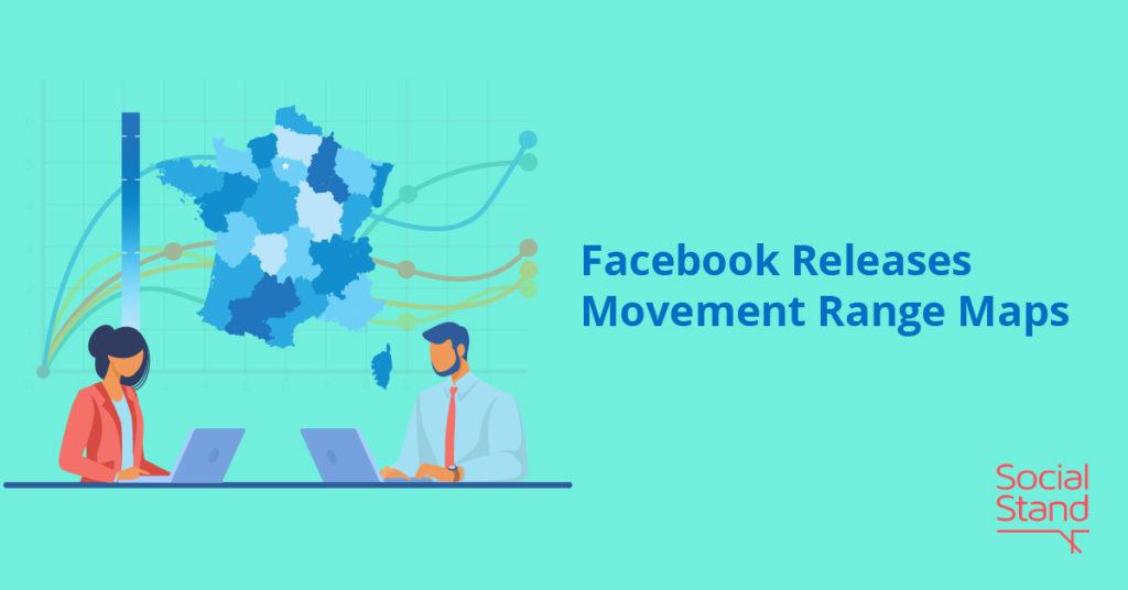 Facebook Movement Range Maps
