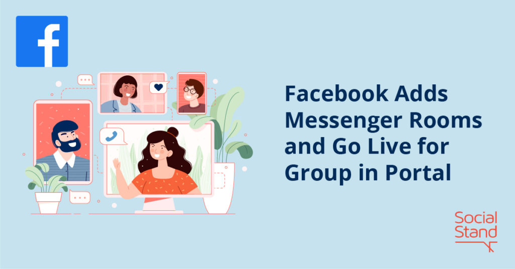Facebook Adds Messenger Rooms and Go Live for Group in Portal