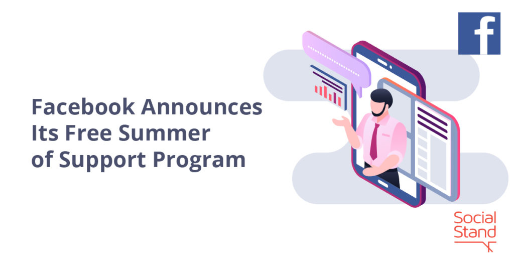 Facebook Announces Its Free Summer of Support Program