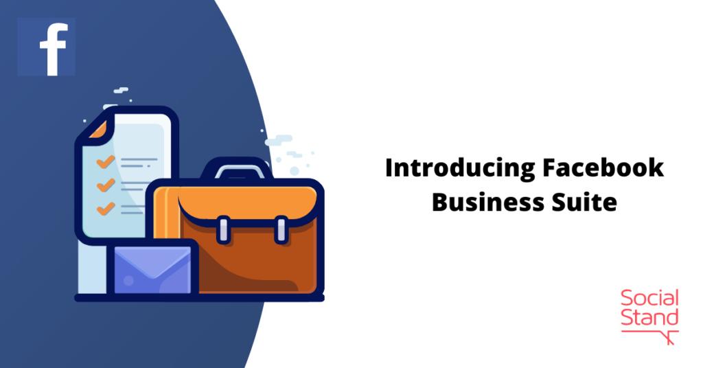 Introducing Facebook Business Suite