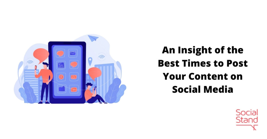 An Insight of the Best Times to Post Your Content on Social Media