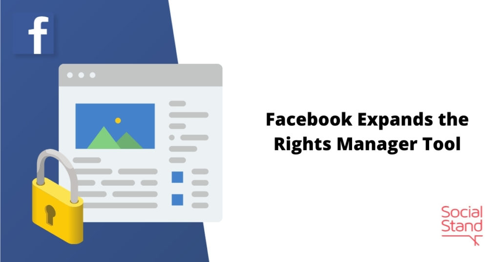 Facebook Expands the Rights Manager Tool