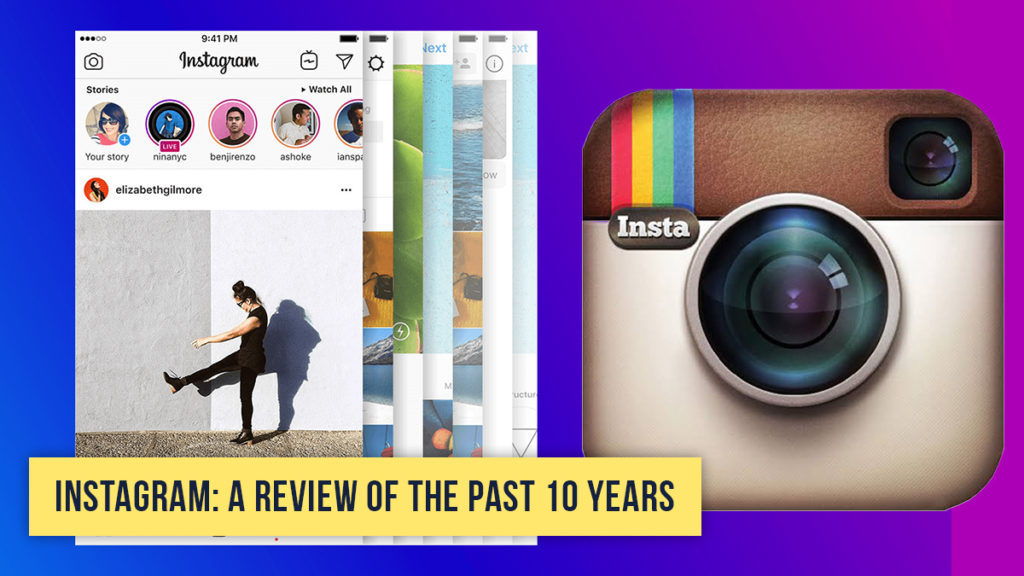 Instagram - A Review of the Past 10 Years