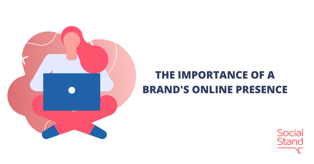 The Importance of a Brand's Online Presence