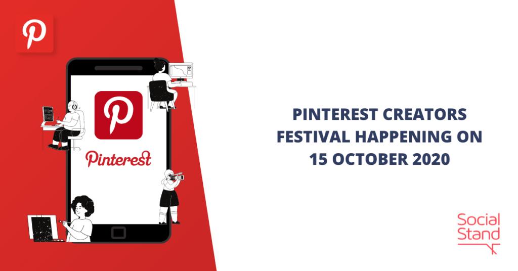 Pinterest Creators Festival Happening on 15 October 2020
