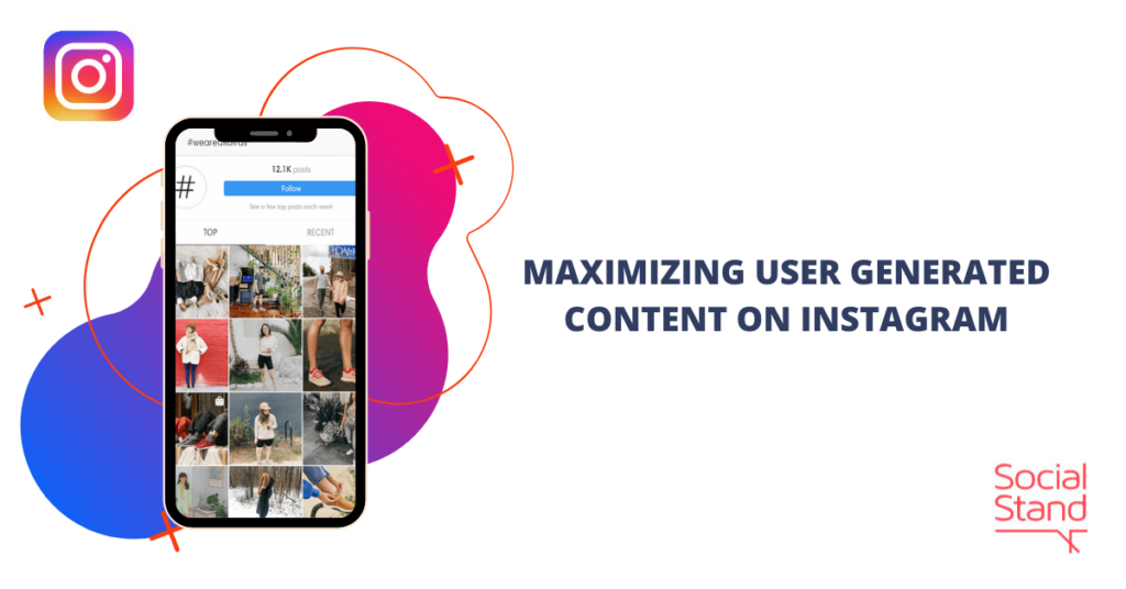Maximizing User-Generated Content on Instagram