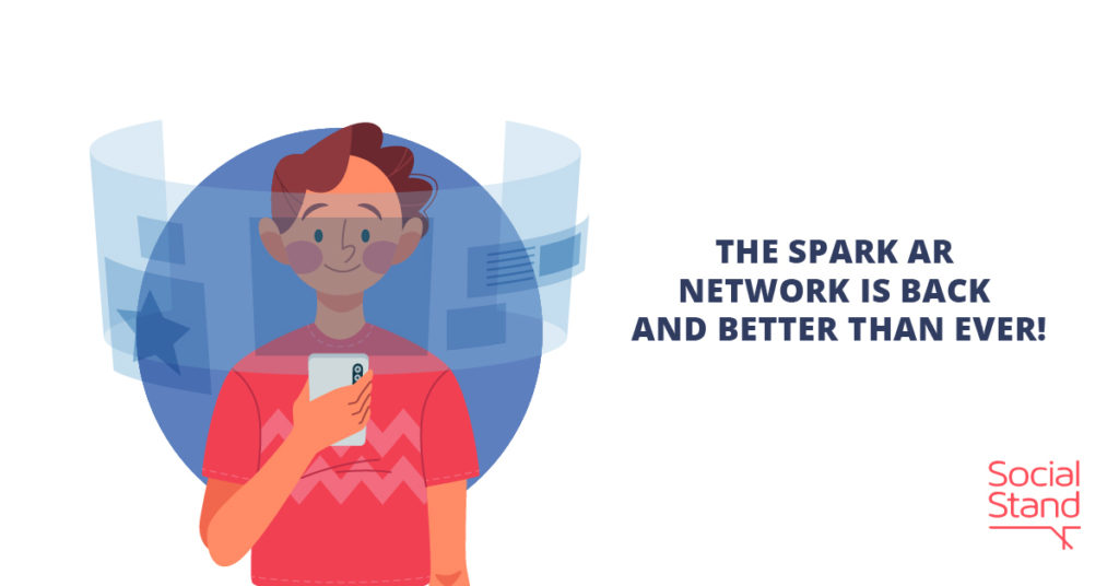 The Spark AR Network is Back and Better Than Ever!