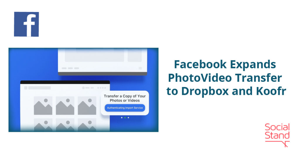 Facebook Expands PhotoVideo Transfer to Dropbox and Koofr