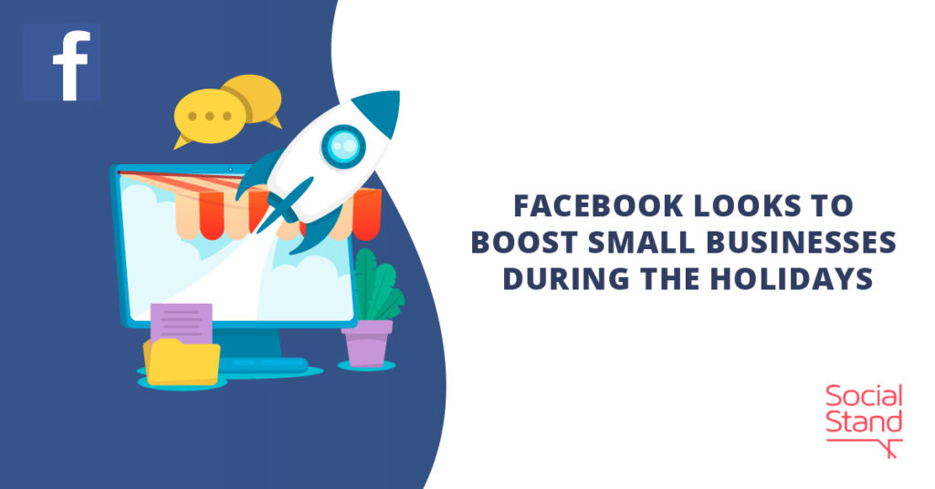Facebook Looks to Boost Small Businesses During the Holidays