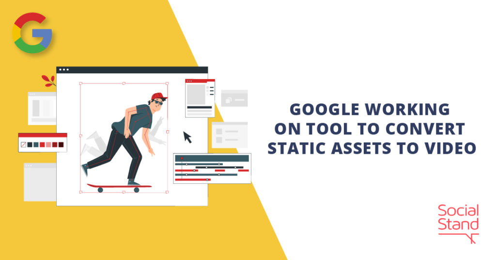 Google Working on Tool to Convert Static Assets to Video