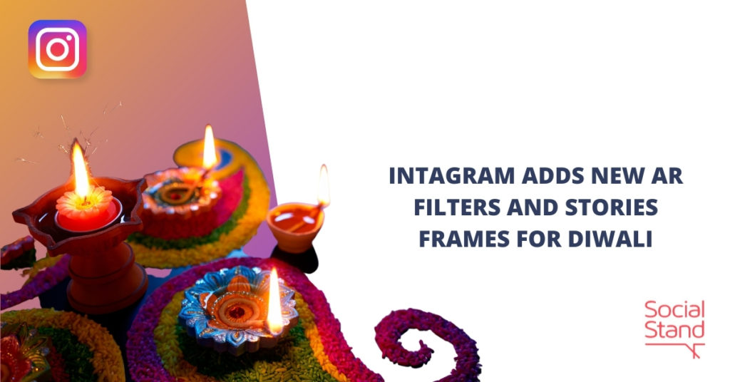 Instagram Adds New AR Filters and Stories Frames for Diwali
