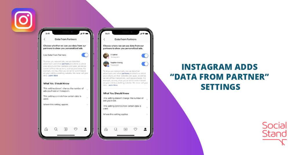 """Instagram Adds """"Data from Partner"""" Settings"""