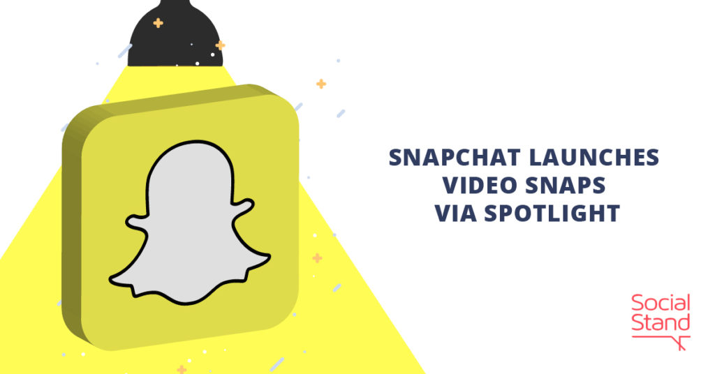 Snapchat Launches Video Snaps via Spotlight