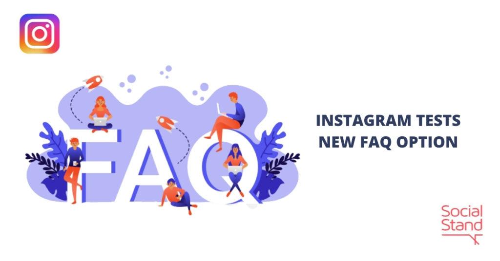 Instagram Tests New FAQ Option