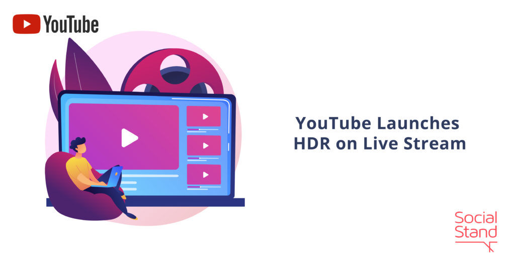 YouTube Launches HDR on Live Stream