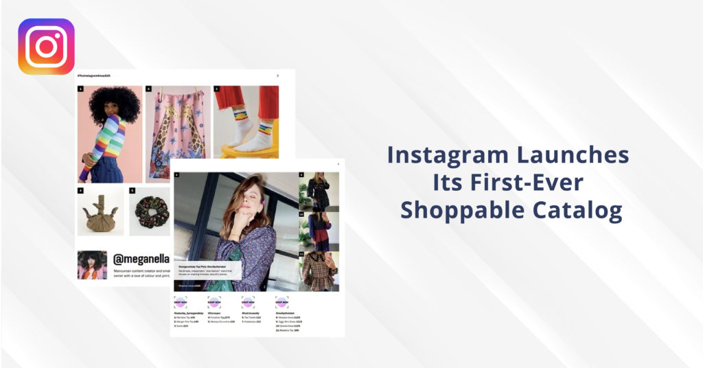 Instagram Launches Its First-Ever Shoppable Catalog