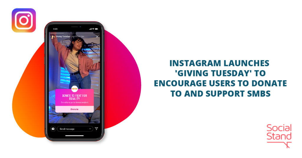 Instagram Launches 'Giving Tuesday' to Encourage Users to Donate and Support SMBs