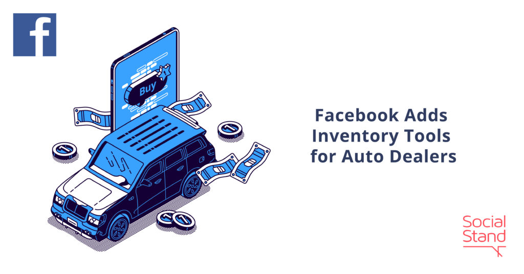 Facebook Adds Inventory Tools for Auto Dealers
