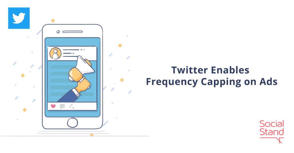 Twitter Enables Frequency Capping on Ads