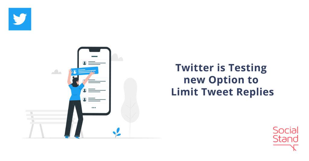 Twitter is Testing New Option to Limit Tweet Replies