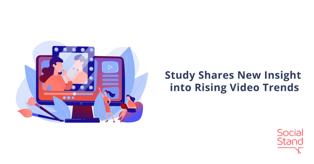 Study Shares New Insight into Rising Video Trends