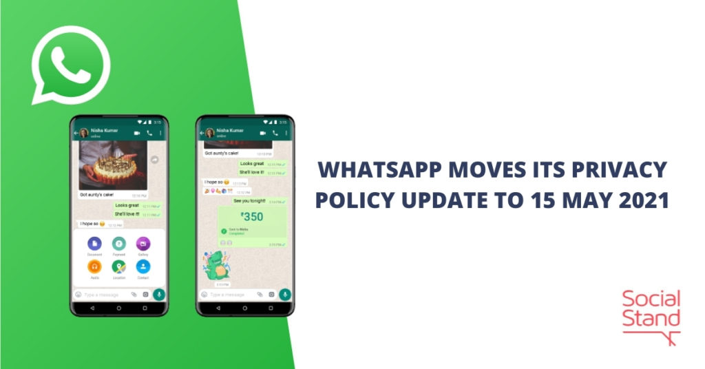WhatsApp Moves Its Privacy Policy Update to 15 May 2021