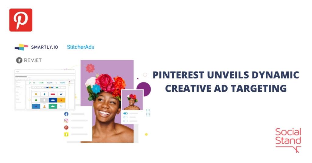Pinterest Unveils Dynamic Creative Ad Targeting