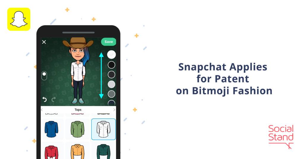 Snapchat Applies for Patent on Bitmoji Fashion