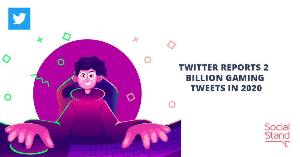 Twitter Reports 2 Billion Gaming Tweets in 2020