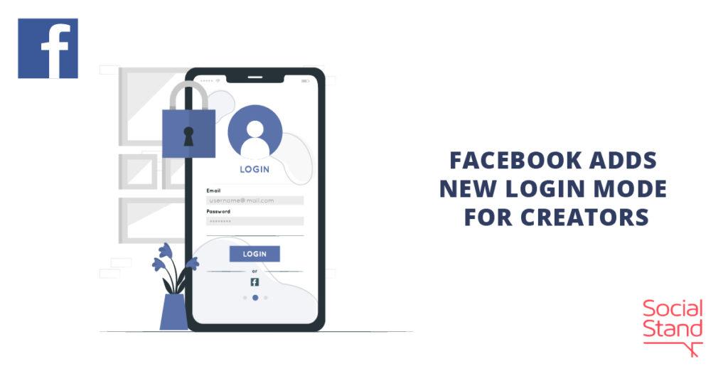 Facebook Adds New Login Mode for Creators