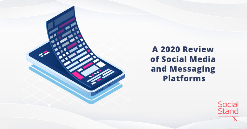 A 2020 Review of Social Media and Messaging Platforms