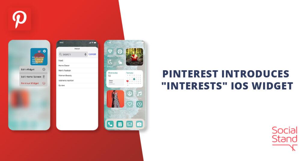"Pinterest Introduces ""Interests"" iOS Widget"