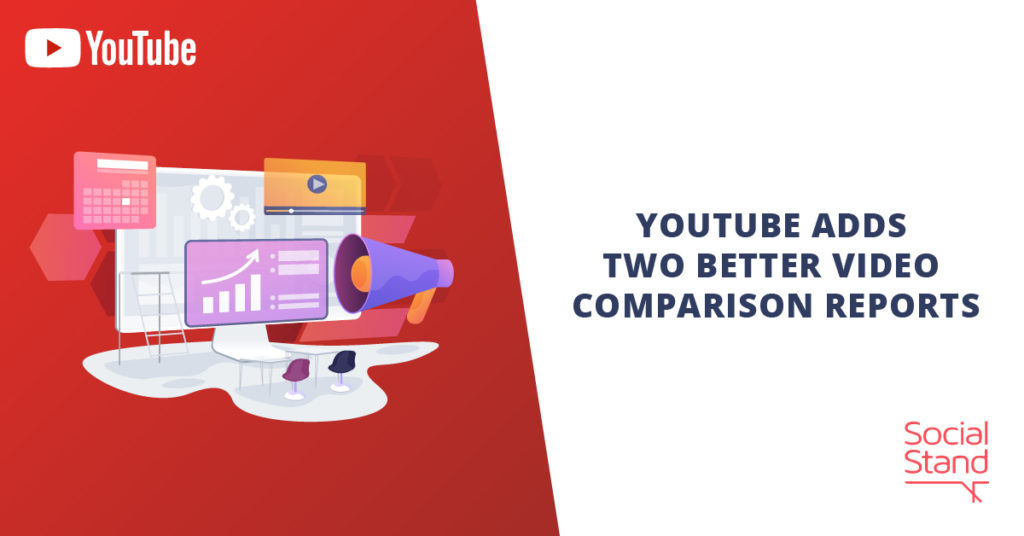 YouTube Adds Two Better Video Comparison Reports