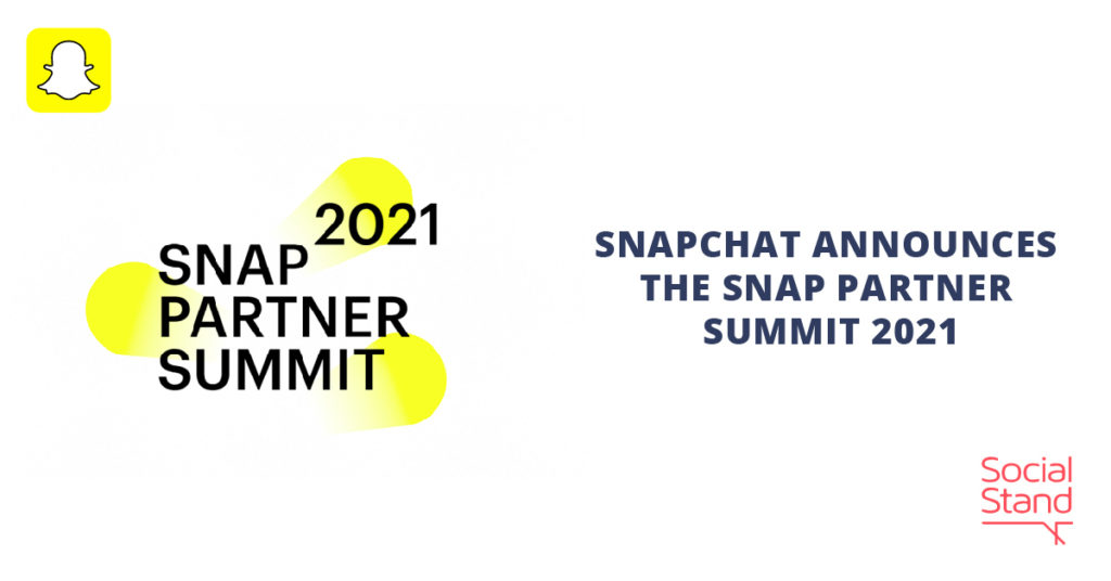 Snapchat Announces the Snap Partner Summit 2021