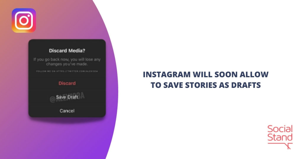 Instagram Will Soon Allow to Save Stories as Drafts