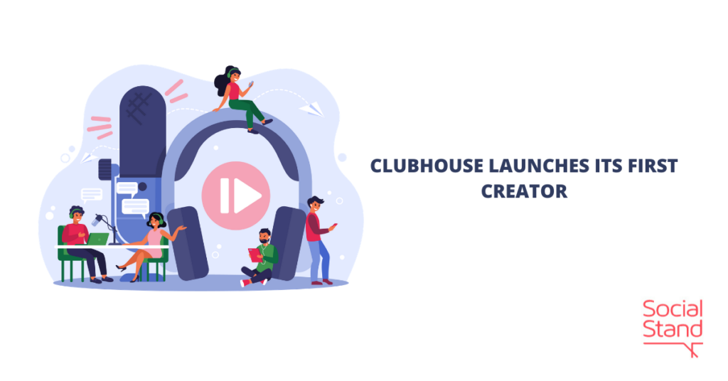 Clubhouse Launches Its First Creator Accelerator Program