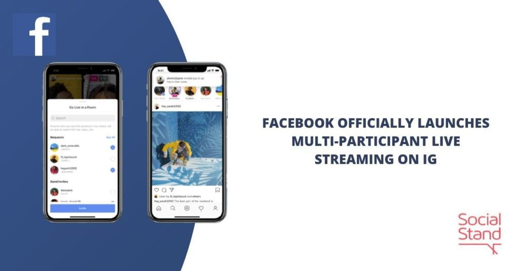 Facebook Officially Launches Multi-Participant Live Streaming on IG