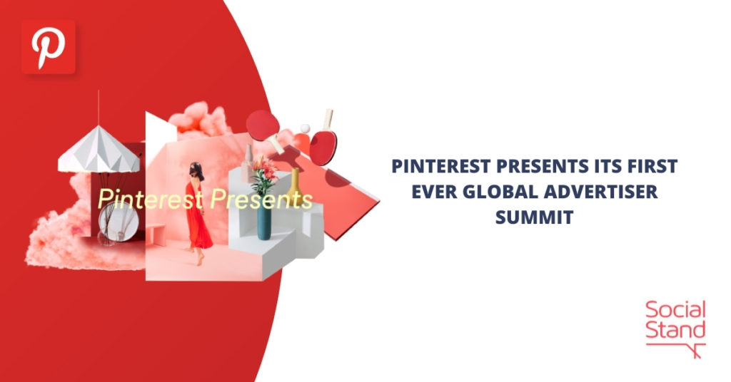 """""""Pinterest Presents"""", Its First-Ever Global Advertiser Summit"""