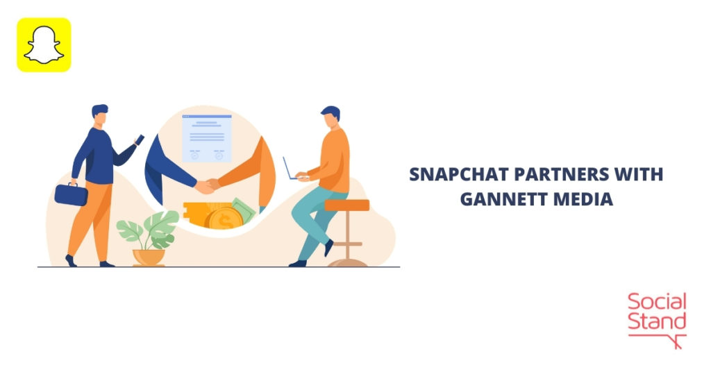 Snapchat Partners with Gannett Media