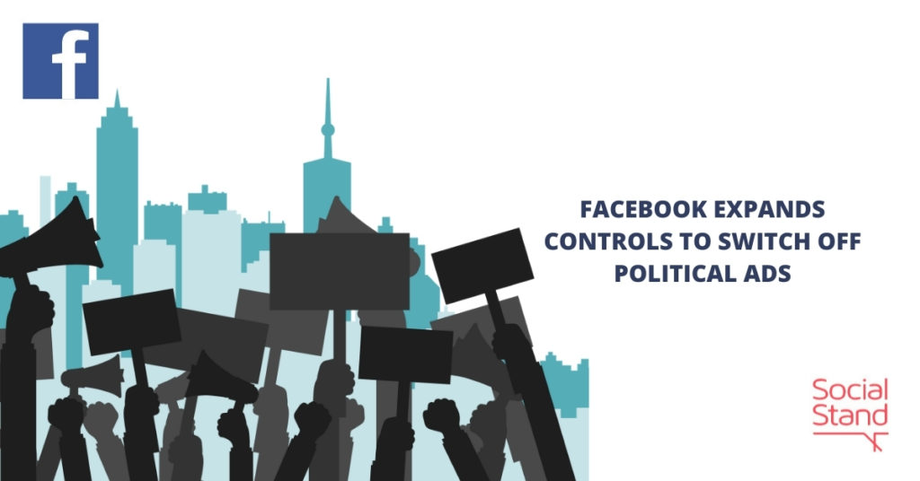 Facebook Expands Controls to Switch Off Political Ads