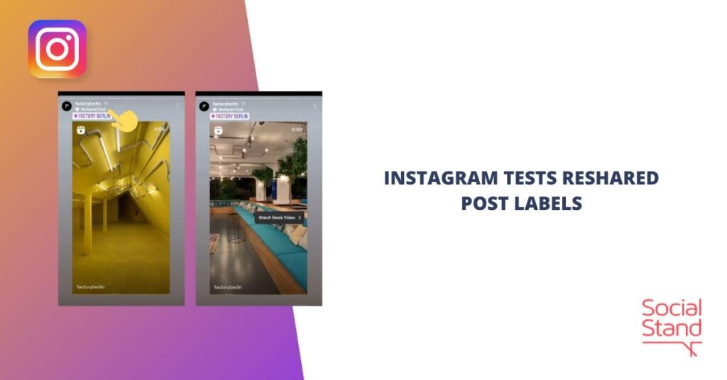 Instagram Tests Reshared Post Labels