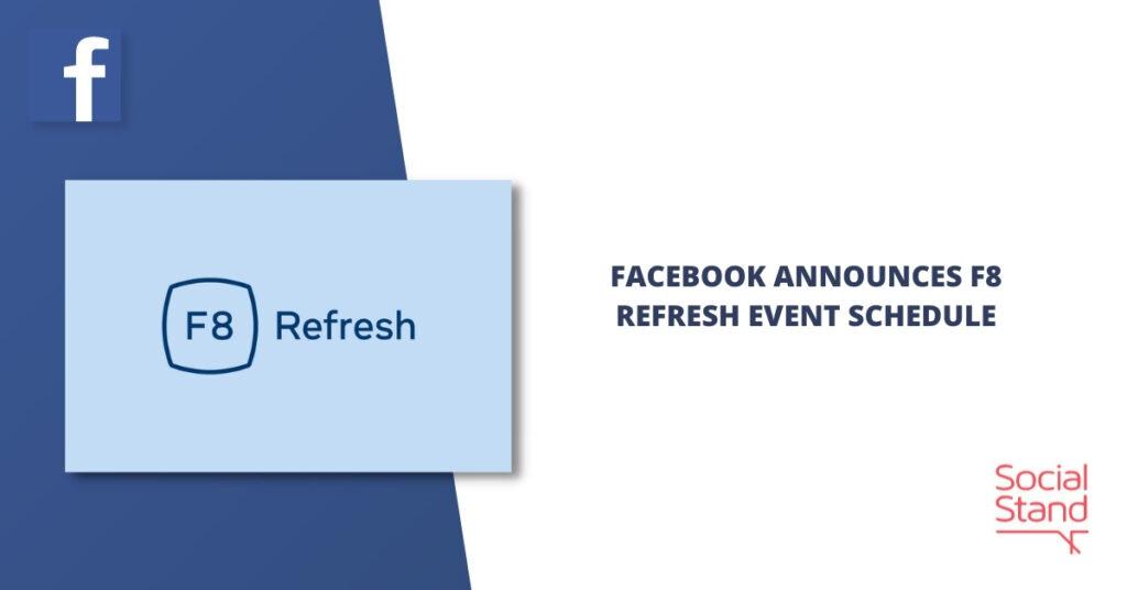 Facebook Announces F8 Refresh Event Schedule
