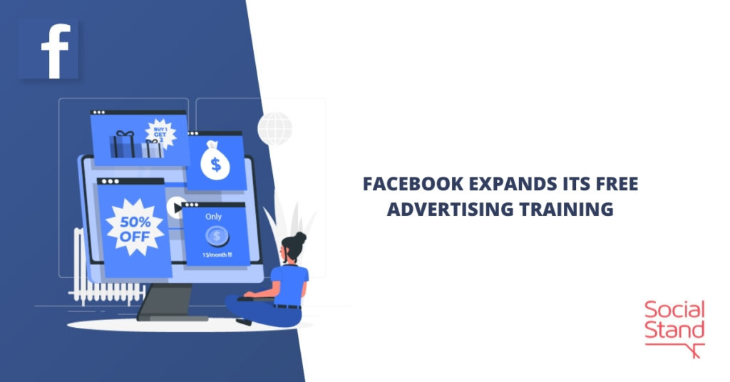 Facebook Expands Its Free Advertising Training