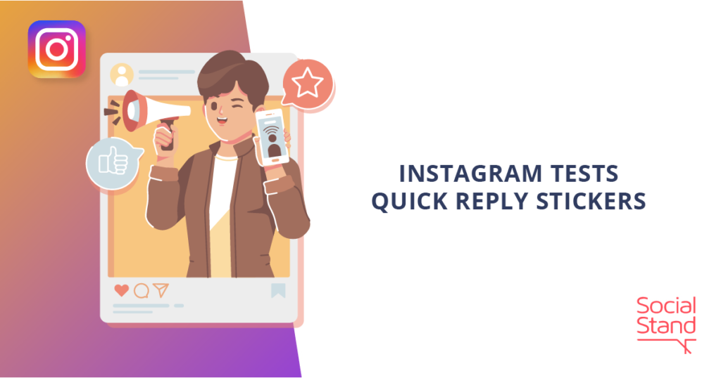 Instagram Tests Quick Reply Stickers
